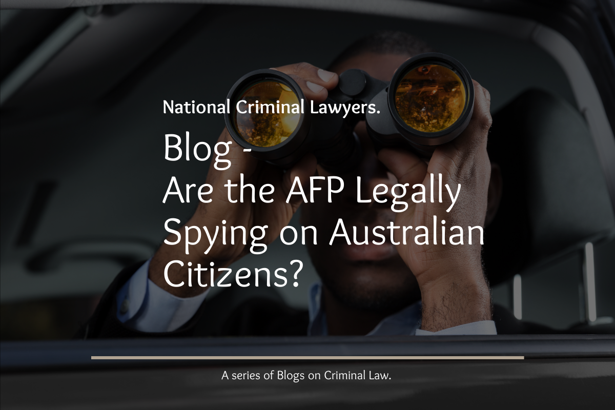 , Are the AFP Legally Spying on Australian Citizens?